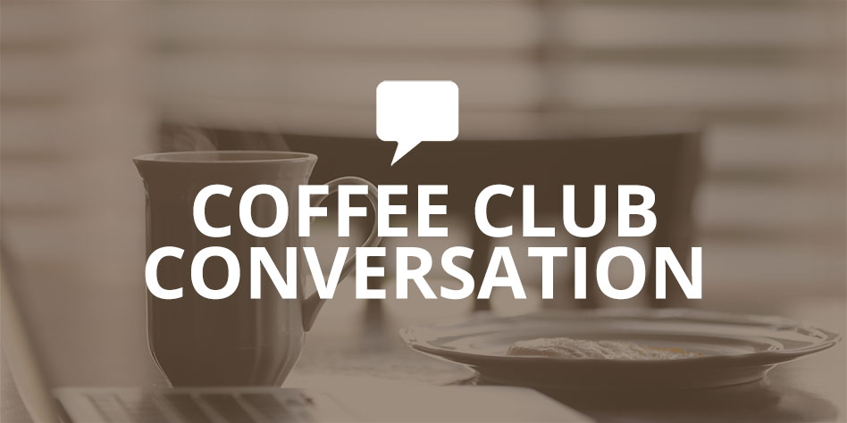 Coffee Club Conversation